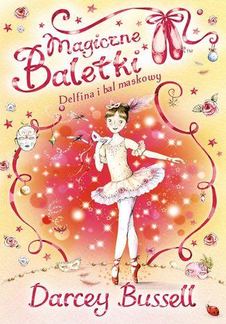 Okładka książki/ebooka Magiczne baletki. Delfina i bal maskowy