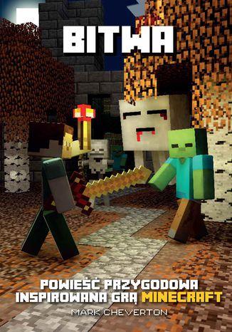 Okładka książki/ebooka Minecraft. Bitwa