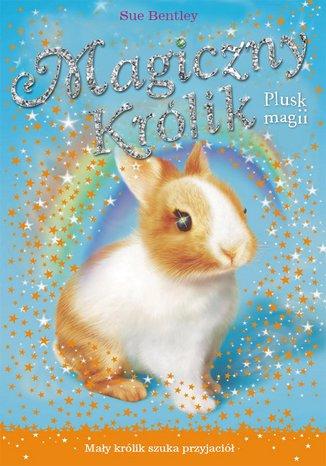 Okładka książki/ebooka Plusk magii. Magiczny królik