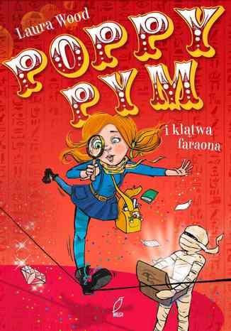 Okładka książki Poppy Pym i klątwa faraona