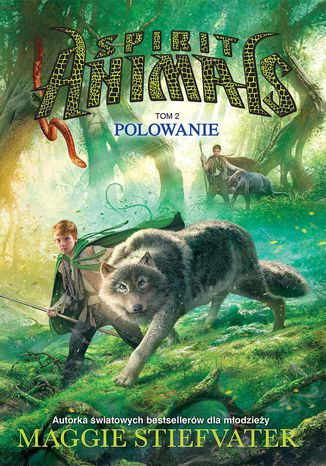 Ebook Spirit Animals. Tom II. Polowanie