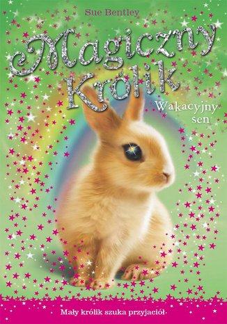 Okładka książki/ebooka Wakacyjny sen. Magiczny królik