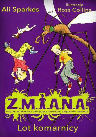 Okładka książki/ebooka Z.M.I.A.N.A. Lot komarnicy
