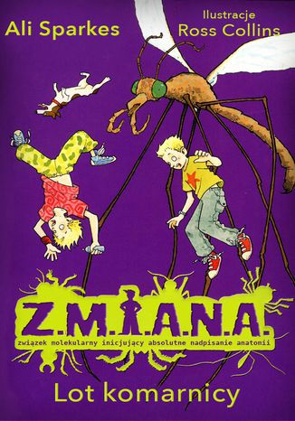 Okładka książki Z.M.I.A.N.A. Lot komarnicy