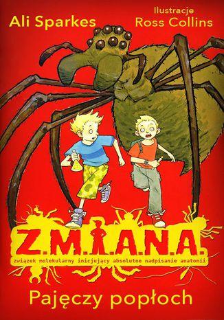 Okładka książki Z.M.I.A.N.A. Pajęczy popłoch