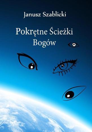 Okładka książki/ebooka Pokrętne ścieżki bogów