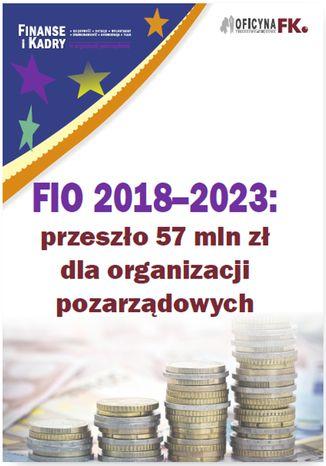 Okładka książki FIO 2018-2023: przeszło 57 mln zł dla organizacji pozarządowych