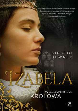 Okładka książki Izabela. Wojownicza królowa