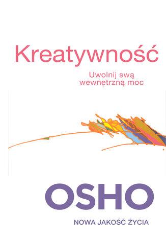 Okładka książki/ebooka Kreatywność. Uwolnij swa wewnętrzną moc