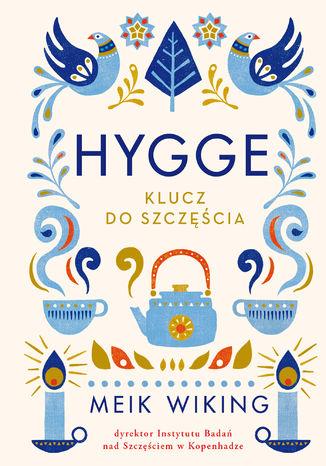 Okładka książki Hygge. Klucz do szczęścia
