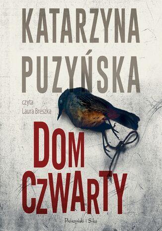 Okładka książki Saga o policjantach z Lipowa. Dom czwarty