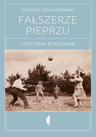 Okładka książki/ebooka Fałszerze pieprzu. Historia rodzinna