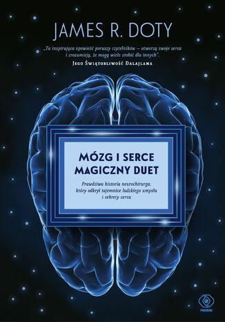 Okładka książki Mózg i serce  magiczny duet