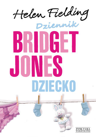 Okładka książki Dziennik Bridget Jones. Dziecko OPR.MK