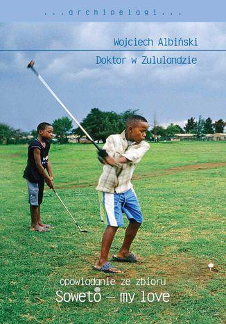 Okładka książki Doktor w Zululandzie