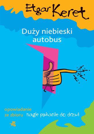Okładka książki Duży niebieski autobus