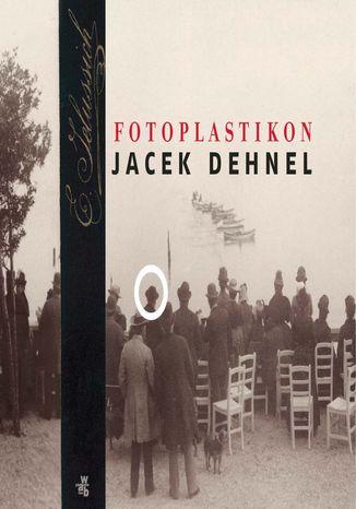 Okładka książki/ebooka Fotoplastikon