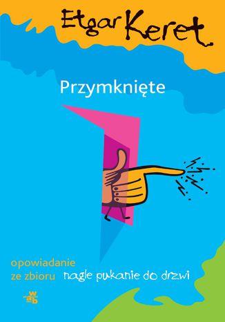 Okładka książki/ebooka Przymknięte