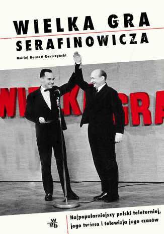 Okładka książki/ebooka Wielka gra Serafinowicza