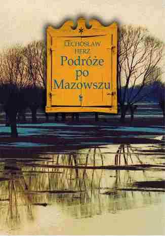 Okładka książki/ebooka Podróże po Mazowszu
