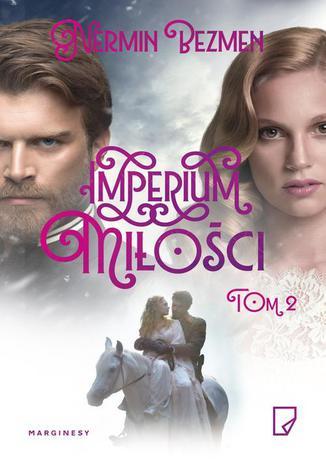Okładka książki Imperium miłości Tom 2