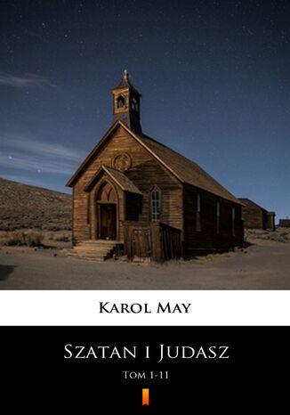 Okładka książki/ebooka Szatan i Judasz (Tom 1-11). Szatan i Judasz. Tom 1-11