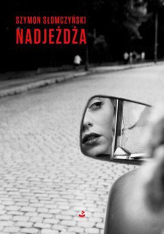 Okładka książki/ebooka Nadjeżdża