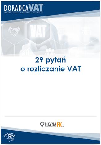 Okładka książki 29 ważnych pytań o rozliczanie VAT