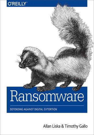 Okładka książki/ebooka Ransomware. Defending Against Digital Extortion