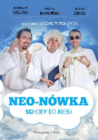 Okładka książki Neo-Nówka.Schody do nieba