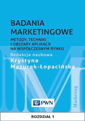 Okładka książki/ebooka Badania marketingowe. Rozdział 1. Przedmiot i etapy badań marketingowych