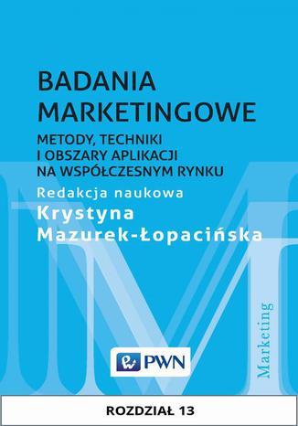 Okładka książki Badania marketingowe. Rozdział 13. Badanie satysfakcji i lojalności klientów