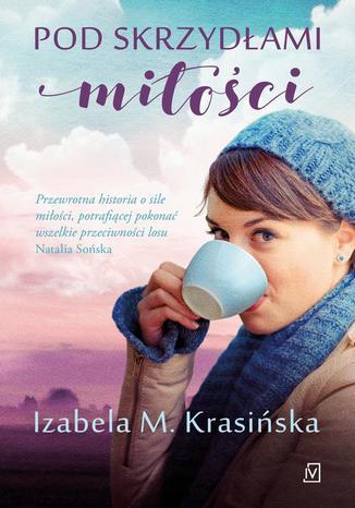 Okładka książki/ebooka Pod skrzydłami miłości