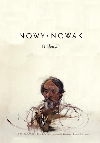 Okładka książki Nowy Nowak (Tadeusz). Zbiór szkiców z reprodukcjami obrazów Stanisława Baja