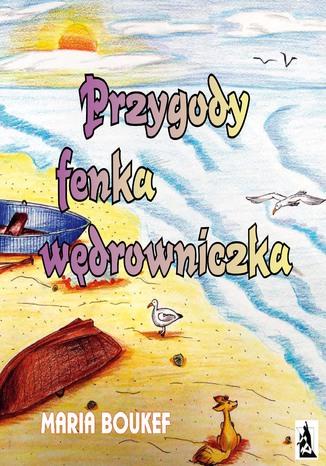 Okładka książki Przygody fenka wędrowniczka