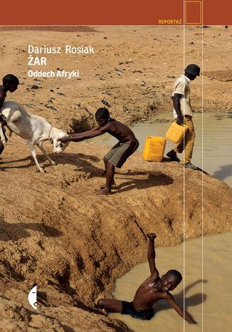 Okładka książki Żar. Oddech Afryki