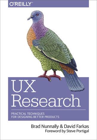 Okładka książki/ebooka UX Research. Practical Techniques for Designing Better Products