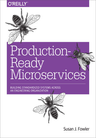 Okładka książki/ebooka Production-Ready Microservices. Building Standardized Systems Across an Engineering Organization