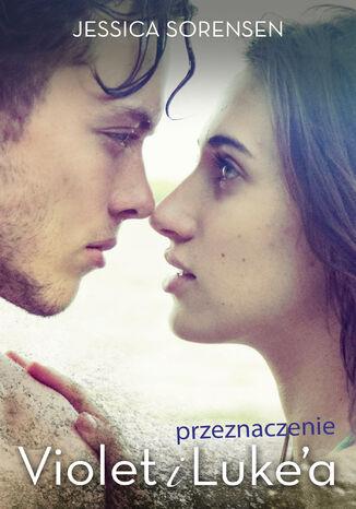 Okładka książki/ebooka Przeznaczenie Violet i Lukea
