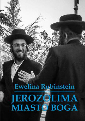 Okładka książki/ebooka Jerozolima. Miasto Boga