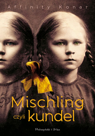 Okładka książki Mischling czyli kundel