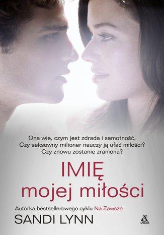 Okładka książki/ebooka Imię mojej miłości