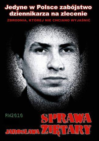 Okładka książki Sprawa Jarosława Ziętary