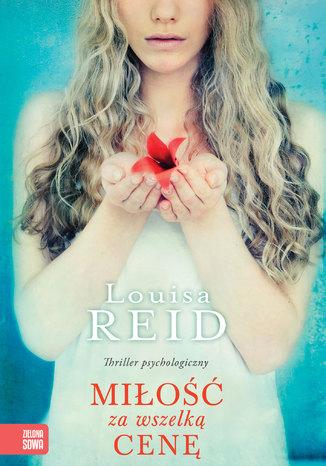 Okładka książki Miłość za wszelką cenę