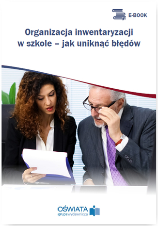 Okładka książki Organizacja inwentaryzacji w szkole - jak uniknąć błędów