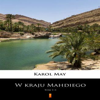 Okładka książki W kraju Mahdiego (Tom 1-3). W kraju Mahdiego. Tom 13. MultiBook