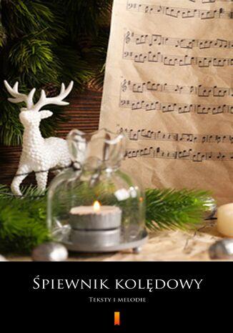 Okładka książki Śpiewnik kolędowy
