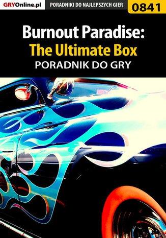 Okładka książki/ebooka Burnout Paradise: The Ultimate Box - poradnik do gry