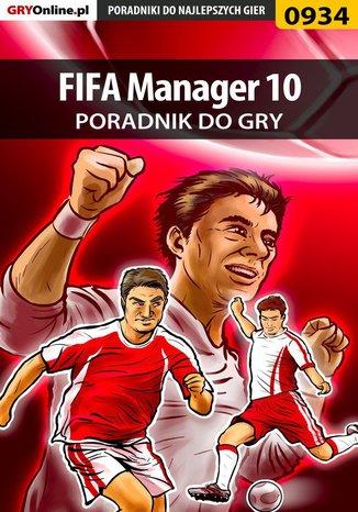 Okładka książki FIFA Manager 10 - poradnik do gry