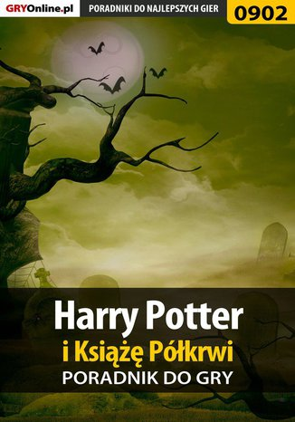 Okładka książki Harry Potter i Książę Półkrwi - poradnik do gry